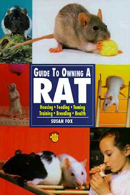 Guide to Owning a Rat - Fox, Susan, M.A