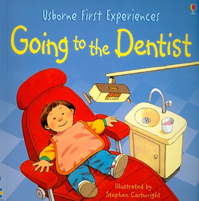 Going to the Dentist - Civardi, Anne, and Bates, Michelle (Editor)