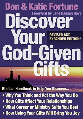 Discover Your God-Given Gifts - Fortune, Don, and Fortune, Katie, and Hansen-Hoyt, Jane (Foreword by)