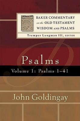 Psalms: Psalms 1-41 - Goldingay, John