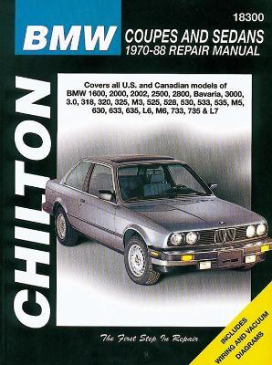 BMW Coupes and Sedans, 1970-88 - Chilton Automotive Books, and The Nichols/Chilton, and Chilton