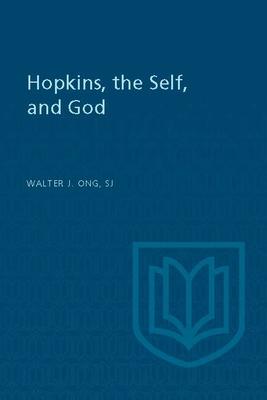 Hopkins Self and God - Ong, Walter J, S.J., and Cng, Walter J