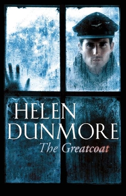 The Greatcoat: A Ghost Story - Dunmore, Helen