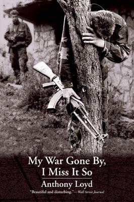 My War Gone By, I Miss It So - Loyd, Anthony