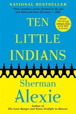 Ten Little Indians - Alexie, Sherman