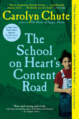 The School on Heart's Content Road - Chute, Carolyn