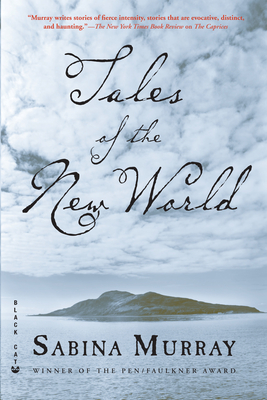 Tales of the New World: Stories - Murray, Sabina