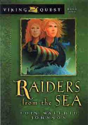 Raiders from the Sea - Johnson, Lois Walfrid