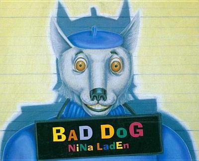 Bad Dog -