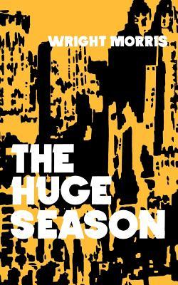The Huge Season - Morris, Wright
