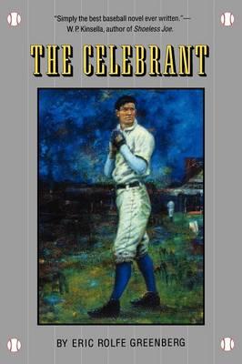 The Celebrant - Greenberg, Eric Rolfe