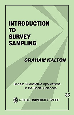 Introduction to Survey Sampling - Kalton, Graham, Dr. (Editor), and Graham, Kalton