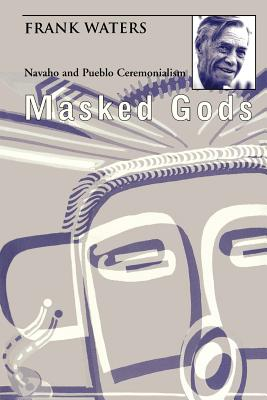 Masked Gods - Waters, Frank