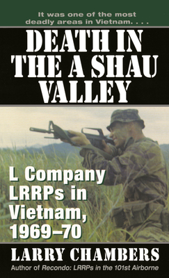 Death in the a Shau Valley: L Company Lrrps in Vietnam, 1969-1970 - Chambers, Larry