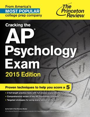Cracking the AP Psychology Exam - Staff of the Princeton Review