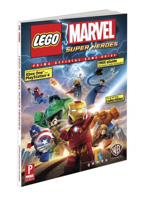 Lego Marvel Super Heroes: Prima Official Game Guide - Prima Games, and Knight, Michael, Sir, and von Esmarch, Nick