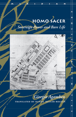 Homo Sacer: Sovereign Power and Bare Life - Agamben, Giorgio, and Heller-Roazen, Daniel, Professor (Translated by)