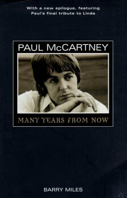 Paul McCartney: Many Years from Now - Miles, Barry