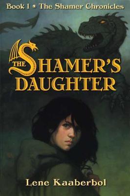 The Shamer's Daughter - Kaaberbol, Lene