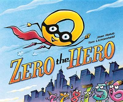Zero the Hero - Holub, Joan