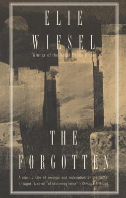 The Forgotten - Wiesel, Elie, and Becker, Stephen (Translated by)