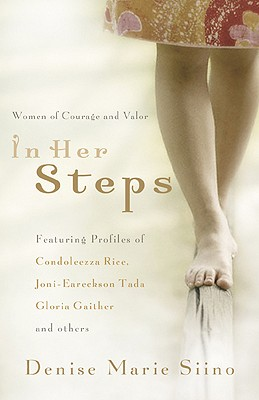 In Her Steps: Women of Courage and Valor - Siino, Denise Marie
