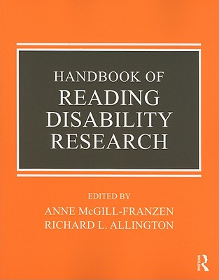 Handbook of Reading Disability Research - McGill-Franzen, Anne (Editor), and Allington, Richard L, PhD (Editor), and Hruby, George (Editor)