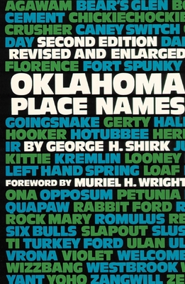 Oklahoma Place Names - Shirk, Georg, and Wright, Muriel H (Designer)