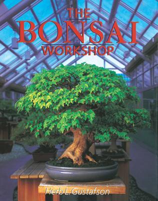 The Bonsai Workshop - Gustafson, Herb L, and Coussins, Craig