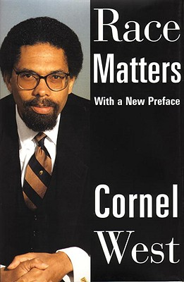 Race Matters - West, Cornel, Professor