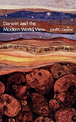 Darwin and the Modern World View - Greene, John C (Preface by)