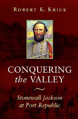 Conquering the Valley (P) - Krick, Robert K