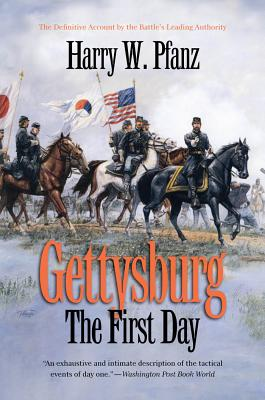 Gettysburg--The First Day - Pfanz, Harry W