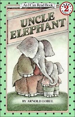 Uncle Elephant - Lobel, Arnold