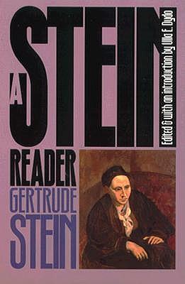 A Stein Reader - Stein, Gertrude, Ms., and Dydo, Ulla (Editor)