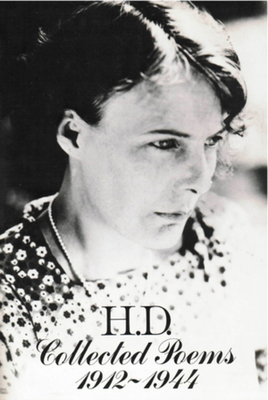 H. D.: Collected Poems, 1912-1944 - Martz, Louis L (Editor), and Doolittle, Hilda