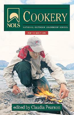 NOLS Cookery - Pearson, Claudia (Editor)