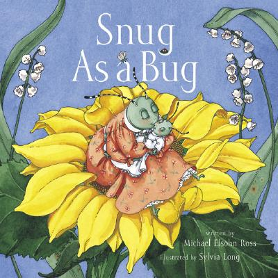 Snug as a Bug - Ross, Michael Elsohn