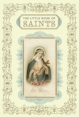 Little Book of Saints - Barrely, Christine, and Leblon, Saskia, and Peraudin, Laure