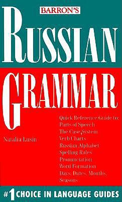 Russian Grammar Russian Grammar - Lusi, Susan Follett, and Lusin, Natalia