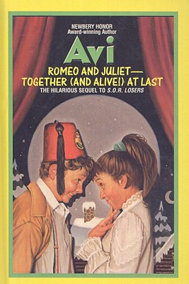 Romeo and Juliet-Together (and Alive!) at Last - Avi