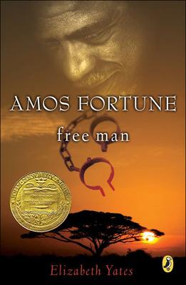 Amos Fortune: Free Man - Yates, Elizabeth