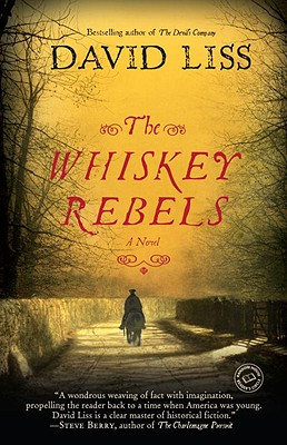 The Whiskey Rebels - Liss, David