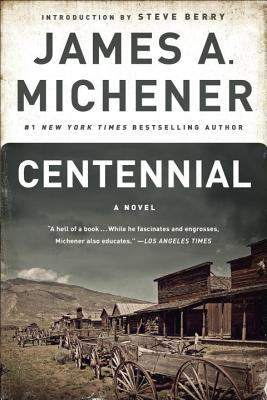 Centennial - Michener, James A