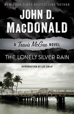 The Lonely Silver Rain - MacDonald, John D