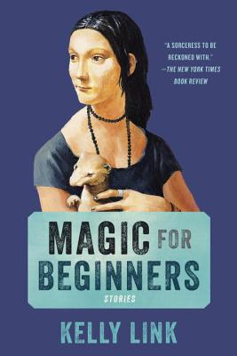Magic for Beginners - Link, Kelly