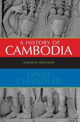 A History of Cambodia - Chandler, David