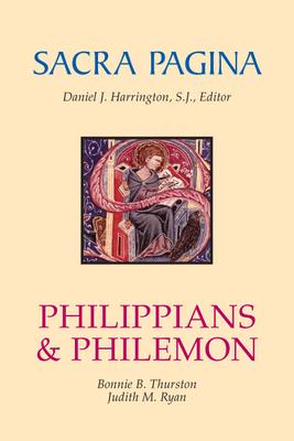 Philippians and Philemon - Thurston, Bonnie B, and Ryan, Judith M, and Harrington, Daniel J, S.J., PH.D. (Editor)