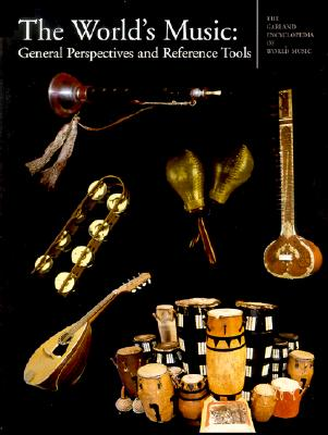 The World's Music: General Perspectives and Reference Tools - Stone, Ruth (Editor)