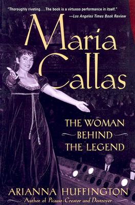 Maria Callas: The Woman Behind the Legend - Huffington, Arianna